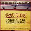 ¡Bravo Tejera! Antología de Pasodobles Taurinos - Banda de Musica del Maestro Tejera