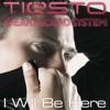I Will Be Here - Single, Tiësto & Sneaky Sound System
