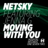 Moving With You (feat. Jenna G) - EP, Netsky