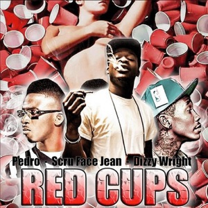 Red Cups - Single (feat. Dizzy Wright & Pedro) - Single Mp3 Download