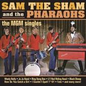 Sam the Sham & The Pharaohs - Oh That's Good, No That's Bad