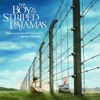 The Boy In the Striped Pajamas Score from the Motion Picture