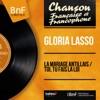La mariage antillais / Toi, tu fais la loi (feat. Franck Pourcel et son orchestre) [Mono Version] - Single, Gloria Lasso