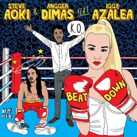 Beat down (feat. Iggy azalea) single by steve aoki & angger.