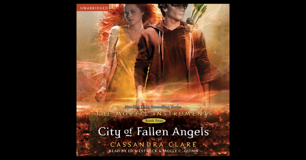 City of Fallen Angels: The Mortal Instruments, Book 4 ...