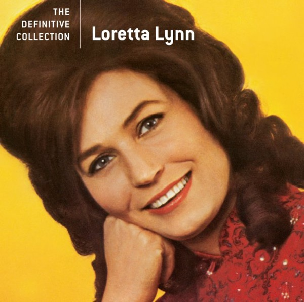 Loretta Lynn - Don't Come Home A Drinkin' (With Lovin' On