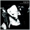 The Out Crowd Blues - EP, Vices