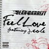 Feel Love (feat. J. Cole) - Single, Sean Garrett
