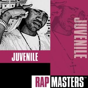 Rap Masters: Juvenile Mp3 Download