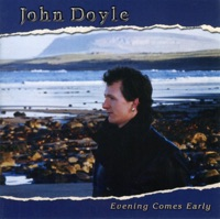 Evening Comes Early by John Doyle on Apple Music