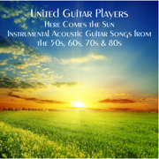 Here Comes the Sun - United Guitar Players - United Guitar Players