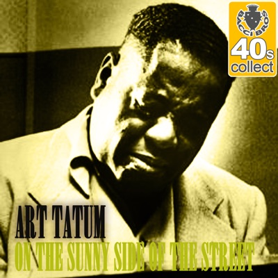 On the Sunny Side of the Street (Remastered) - Single - Art Tatum