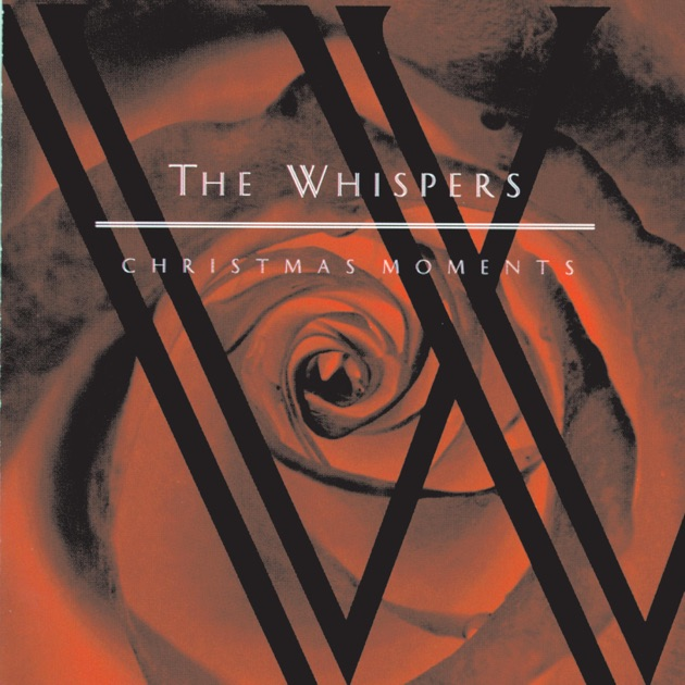 Christmas Moments by The Whispers on Apple Music