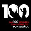 Varios Artistas - Las 100 Mejores Canciones del Pop Español portada