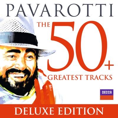 Pavarotti: The 50 Greatest Tracks - Luciano Pavarotti album