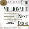 Thomas J. Stanley, Ph.D. & William D. Danko, Ph.D. - The Millionaire Next Door: The Surprising Secrets of America's Rich  artwork
