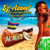 Alalila (Le sega) [feat. Denis Azor, Mario Ramsamy & Willy William] - Single