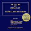 Dr. Helen Schucman (scribe) - A Course in Miracles: Manual for Teachers, Vol. 3 (Unabridged) artwork