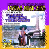 Famosos Corridos y Huapangos - Con Mariachi (Karaoke)