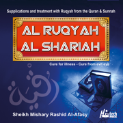 Al Ruqyah Al Shariah - Tilawat-e-Quran - Sheikh Mishary Rashid Al-Afasy - Sheikh Mishary Rashid Al-Afasy