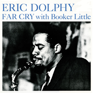 Eric Dolphy - Far Cry (Remastered)