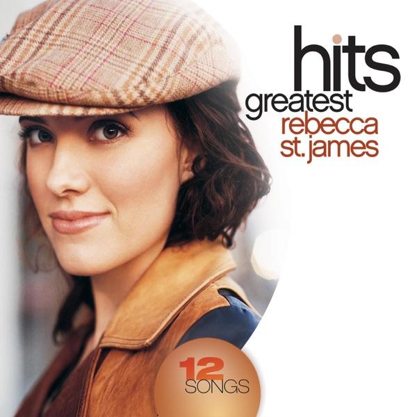 Rebecca St. James: Greatest Hits