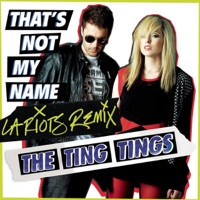 That's Not My Name (L.A. Riots Remix) - Single Mp3 Download
