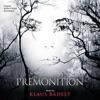 Premonition (Original Motion Picture Soundtrack), Klaus Badelt