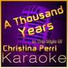 A Thousand Years (In the Style of Christina Perri) [Karaoke Version] - Single