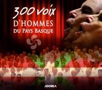 300 voix d'hommes du Pays Basque (Live)