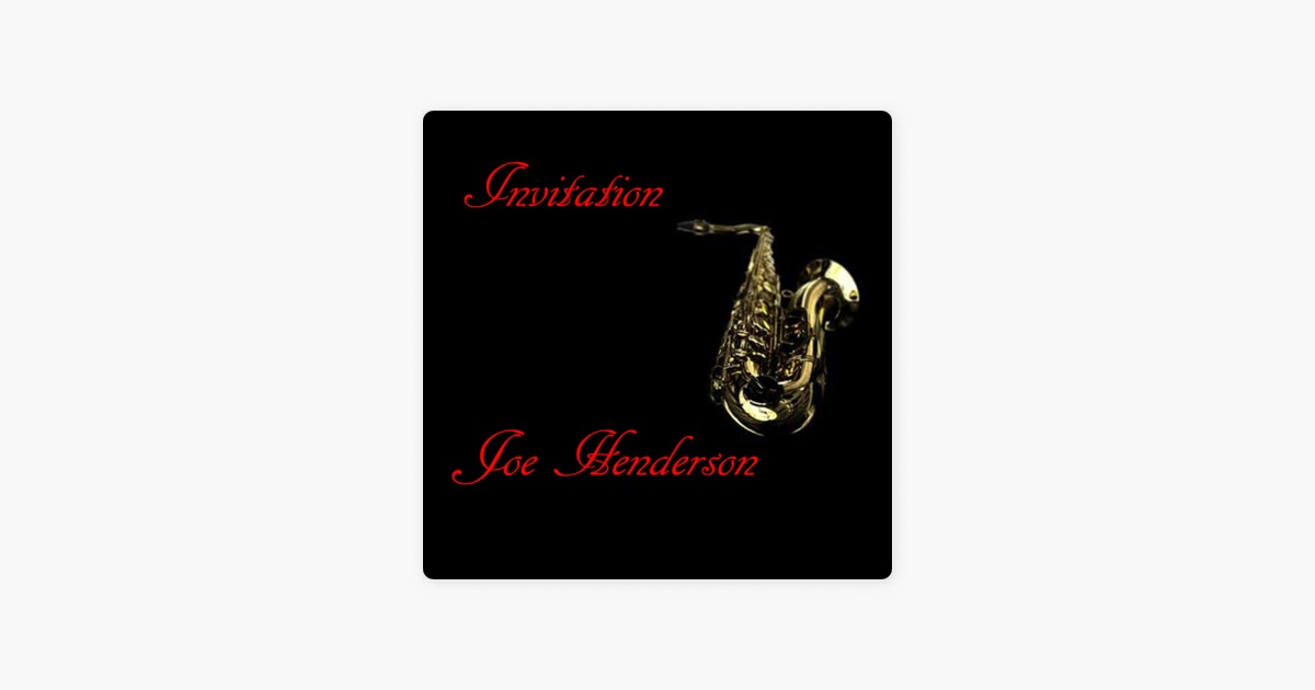 Invitation By Joe Henderson On Apple Music