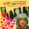 The Day I Saw Your Heart (Music from the Motion Picture)