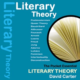 Literary Theory: The Pocket Essential Guide (Unabridged) - David Carter mp3 listen download