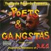 Poets & Gangstas