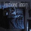 If Only You Were Lonely, Hawthorne Heights