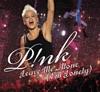 Leave Me Alone (I'm Lonely) - EP, P!nk