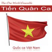 Tiến Quân Ca (Marching Song) [Quốc ca Việt Nam]