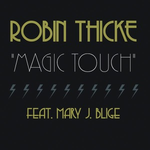 Magic Touch (feat. Mary J. Blige) - Single Mp3 Download