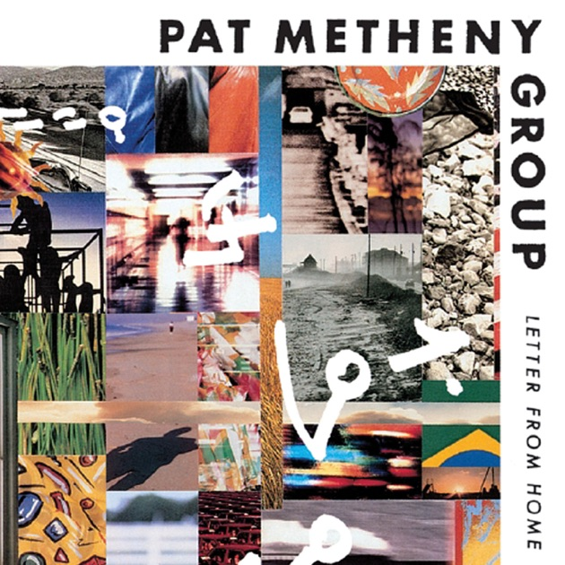 letter from home by pat metheny on apple
