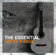 The Essential Gipsy Kings - Gipsy Kings - Gipsy Kings