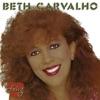 Coração Féliz, Beth Carvalho