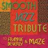 Smooth Jazz Tribute to Frankie Beverly Maze