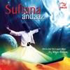Sufiana andaaz feat Rahul Saxena Arun Daga Rafiq Raja Arvinder Singh