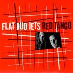Flat Duo Jets - Tell Django