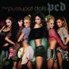 PCD, The Pussycat Dolls
