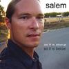 As It Is Above, So It Is Below, Salem