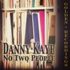 No Two People - Single, Danny Kaye