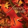 Forest Cello - Dan Gibson's Solitudes
