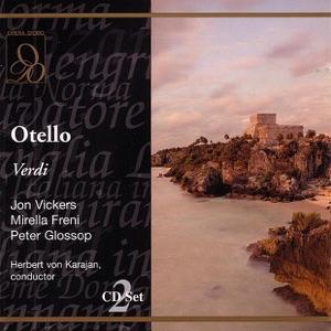 Herbert von Karajan, John Vickers, Mirella Freni & Peter Glossop - Otello, Act Three: Vieni, L'aula e' Deserta