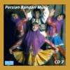 Persian Bandari Songs CD 7
